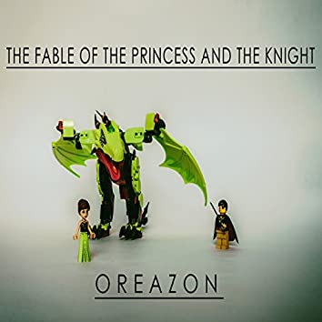 The Fable Of The Princess And The Knight