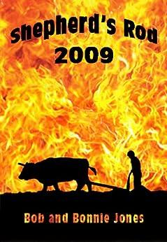 Shepherd's Rod 2009 by [Bob Jones, Bonnie Jones, Lyn Kost]