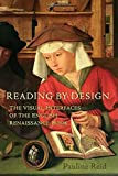 Reading by Design: The Visual Interfaces of the English Renaissance Book - Pauline Reid