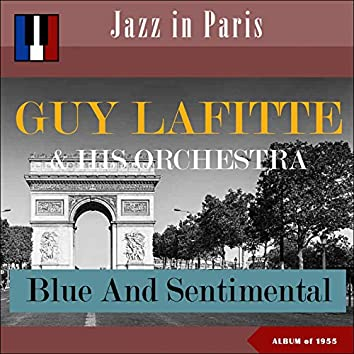 Blue And Sentimental (Jazz in Paris - Album of 1955)