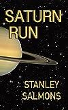 Saturn Run (The Planetary Trilogy Book 1)