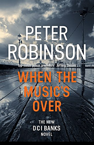 When the Music\'s Over: DCI Banks 23