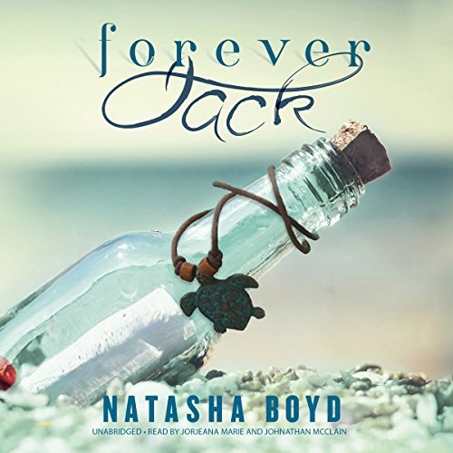 Forever, Jack     Butler Cove, Book 2              By:                                                                                                                                 Natasha Boyd                               Narrated by:                                                                                                                                 Jorjeana Marie,                                                                                        Johnathan McClain                      Length: 9 hrs and 16 mins     4 ratings     Overall 4.3