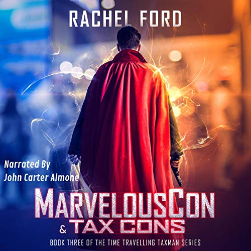 MarvelousCon & Tax Cons Audiobook By Rachel Ford cover art