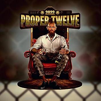 Proper Twelve 2022 (feat. ACID)