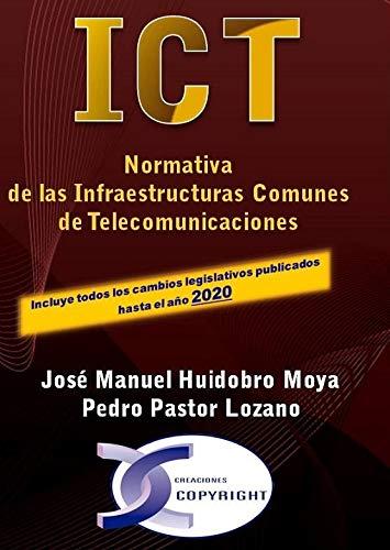 ICT. normativa De Las Infraestructuras comunes de Telecomunicaciones. Edición 2020