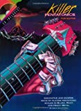 Killer Pentatonics for Guitar: Innovative and Diverse Ways of Playing Pentatonic Scales in Blues, Rock and Heavy Metal