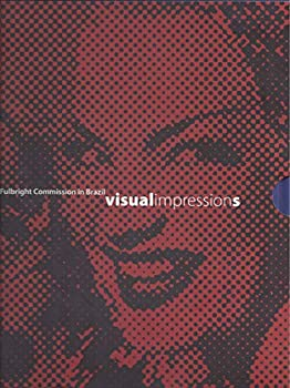 Hardcover Impressoes Visuais: 50 Anos da Comissão Fulbright no Brasil / Visual Impressions: 50 Years of the Fulbright Commission in Brazil Book