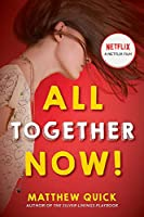 All Together Now!: Now a major new Netflix film