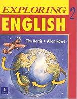 EXPLORING ENGLISH 2: WORKBOOK