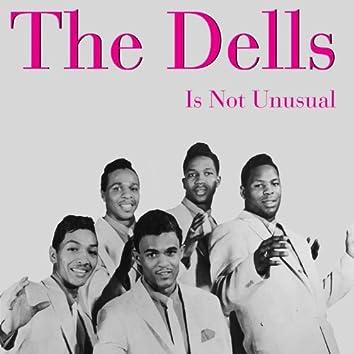 The Dells: It's Not Unusual