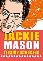 Jackie Mason: Freshly Squeezed / [DVD]