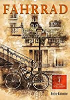 Fahrrad - Retro-Kalender (Premium, hochwertiger DIN A2 Wandkalender 2022, Kunstdruck in Hochglanz): Ein Leben ohne Fahrrad, frueher und auch heutzutage gar nicht mehr vorstellbar. (Monatskalender, 14 Seiten )