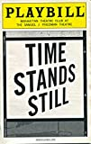 PLAYBILL: Time Stands Still (2010) Eric Bogosian, Brian D'Arcy James, Laura Linney, and Alicia Silverstone