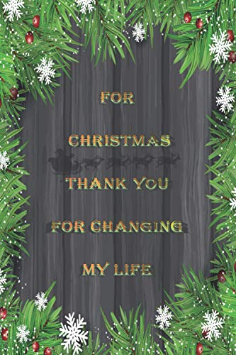 For Christmas Thank You For Changing My Life: Nightmare Before Christmas NOTE Book / Gifts For Women In Their 40s / Twas The Night Before Christmas / ... book / 10 Year Old Boys Gifts / Boy Toys