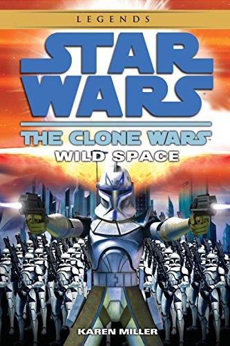 Wild Space: Star Wars Legends (the Clone Wars): 1