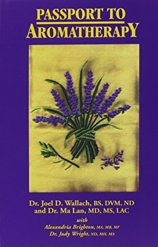 Passport to Aromatherapy
