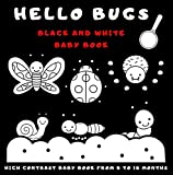 Hello Bugs Black And White Baby Book: My First High Contrast Pictures for Newborns From 0 To 18 Months Featuring Bugs And Insects