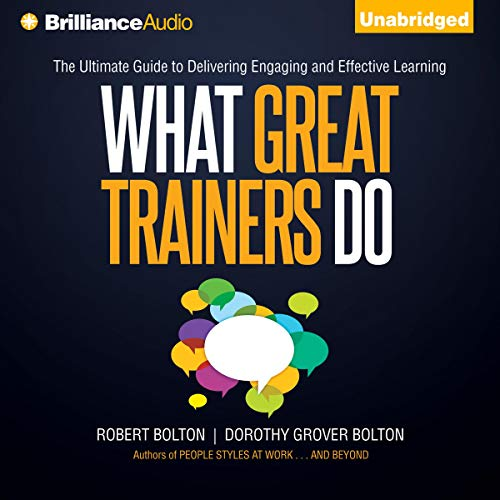 What Great Trainers Do Audiobook By Robert Bolton, Dorothy Grover Bolton cover art