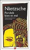 Par-delà bien et mal - TRADUCTION ET PRESENTATION PAR PATRICK WOTLING - FLAMMARION - 15/02/2000
