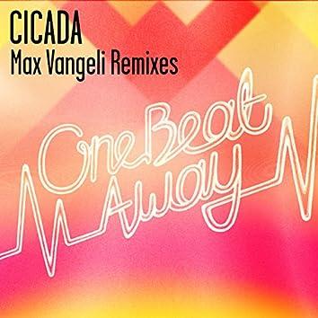 One Beat Away (Max Vangeli Remixes)