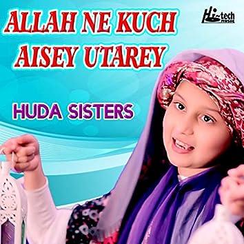 Allah Ne Kuch Aisey Utarey