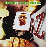 Doe Or Die by AZ (1995-10-10)