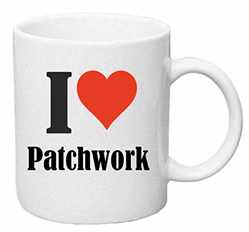 taza para café I Love Patchwork Cerámica Altura 9.5 cm diámetro de 8 cm de Blanco