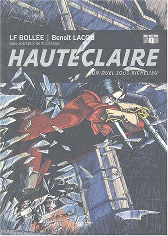 Hauteclaire, Tome 2 : Un duel sous Richelieu