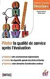 Piloter la qualité de service et réussir ses évaluations