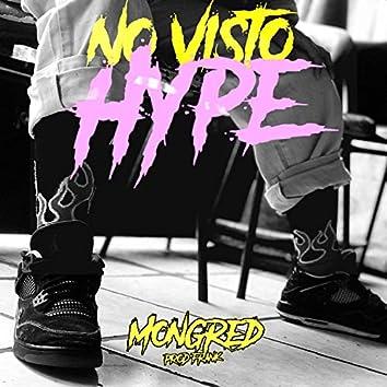 Mongred - No Visto Hype