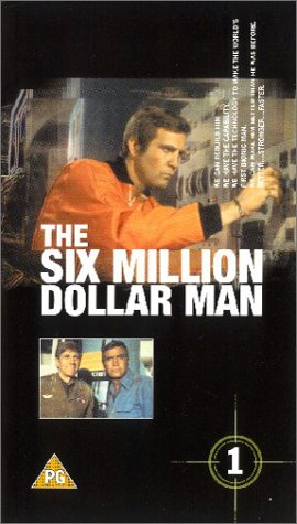 The Six Million Dollar Man - Vol. 1: Cyborg / Wine, Women And War