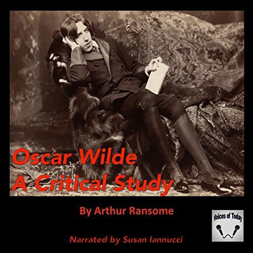 Couverture de Oscar Wilde: A Critical Study