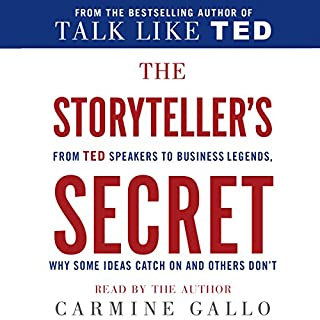 The Storyteller's Secret     From TED Speakers to Business Legends, Why Some Ideas Catch on and Others Don't              De :                                                                                                                                 Carmine Gallo                               Lu par :                                                                                                                                 Carmine Gallo                      Durée : 8 h et 14 min     Pas de notations     Global 0,0