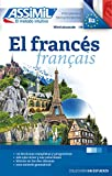 El Francés: Méthode de français pour hispanophones (Sans peine)