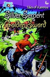 Silver Serpent, Golden Sword: Tales of Karensa