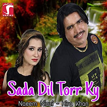 Sada Dil Torr Ky