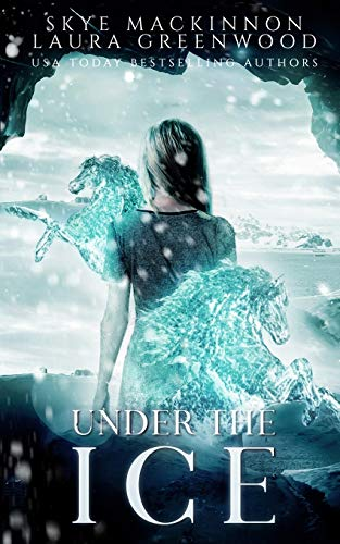 Under the Ice: A paranormal reverse harem (Seven Wardens)