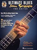Ultimate Blues Jam Session for Guitar: Total Accuracy Play-along Tracks