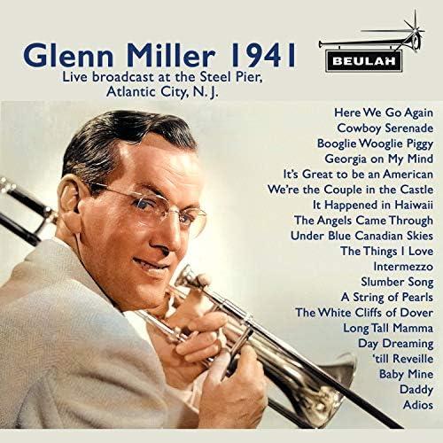 Glenn Miller & Glenn Miller Orchestra
