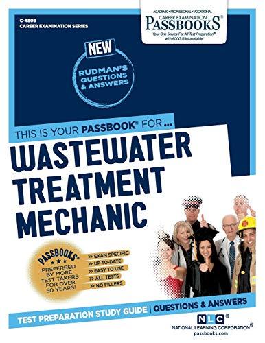 Wastewater Treatment Mechanic (4808) (Career Examination Series)