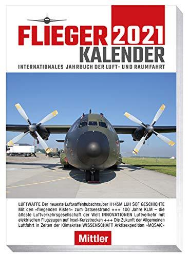 Fliegerkalender 2021: Internationales Jahrbuch der Luft- und Raumfahrt