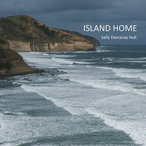 Island Home                   By:                                                                                                                                 Sally Hull                               Narrated by:                                                                                                                                 Betsie Bush                      Length: 4 hrs and 48 mins     Not rated yet     Overall 0.0