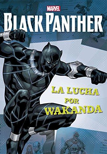 Black Panther. La lucha por Wakanda: Narrativa (Marvel. Los Vengadores)