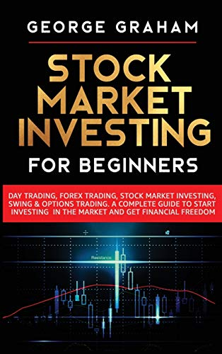 51PQROHEaEL - Stock Market Investing for Beginners: Day Trading, Forex Trading, Stock Market Investing, Swing & Options Trading. A Complete Guide to Start Investing in the Market and Get Financial Freedom