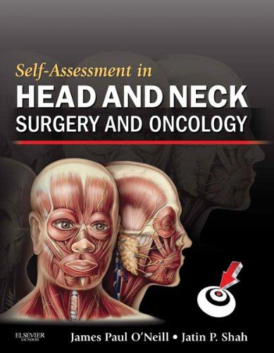 Self-Assessment in Head and Neck Surgery and Oncology (Expert Consult Title: Online + Print)