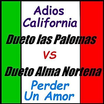 Adiós California: Dueto las Palomas vs. Dueto Alma Norteña