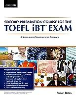 Oxford Prep Course for the TOEFL iBT Exam Student Book w/CD (Oxford Preparation Course for the TOEFL iBT™ Exam)