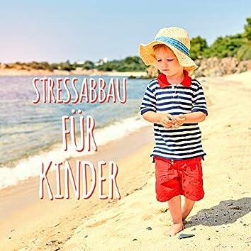 Stressabbau für Kinder - Musiktherapie mit Naturgeräuschen zur Beruhigung, Guter Schlaf, Die Achtsamkeit des Kindes, Entspannen