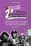 21 heroínas afroamericanas extraordinarias: Relatos sobre las mujeres de raza negra más relevantes del siglo XX: Daisy Bates, Maya Angelou y otras ... y adultos) (2) (Historia de la Raza Negra)